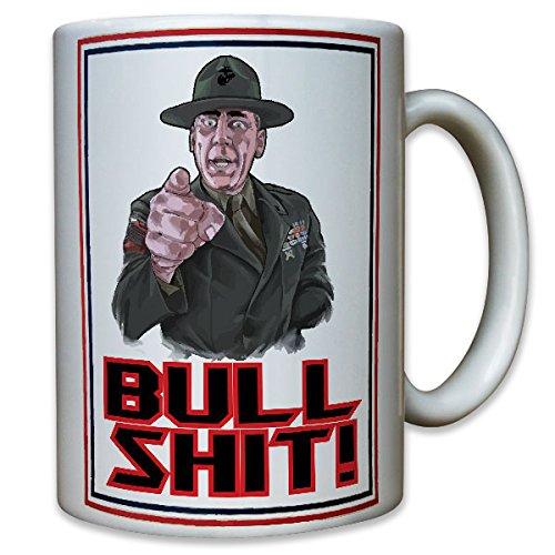 bull-shit-united-states-marine-corps-us-army-usmc-usa-gunnery-sgt-sergeant-hartman-kaffee-becher-tas