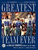 Greatest Team Ever: The Dallas Cowboys Dynasty of - Best Reviews Guide
