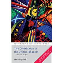 The Constitution of the United Kingdom: A Contextual Analysis (Constitutional Systems of the World)