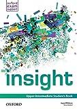 Insight. Upper-intermediate. Student's book. Per le Scuole superiori. Con espansione online
