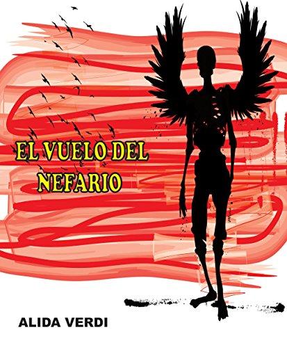 El Vuelo del Nefario por Alida Verdi