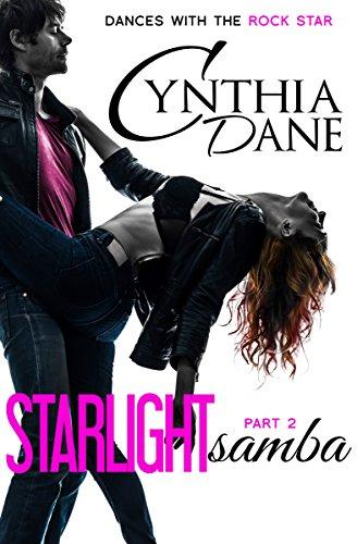 Starlight Rock (Starlight Samba (Dances With The Rock Star Book 2) (English Edition))