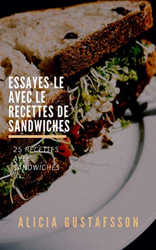 Couverture du livre Mes Recettes des Sandwich préférées: 30 Recettes