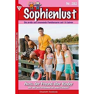 Sophienlust 282 – Familienroman: Acro, der Freund aller Kinder
