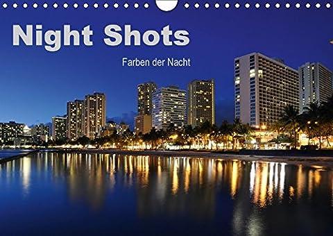 Night Shots - Farben der Nacht (Wandkalender 2018 DIN A4 quer): 13 Faszinierende Nachtaufnahmen aus aller Welt (Monatskalender, 14 Seiten ) (CALVENDO Orte) [Kalender] [Apr 01, 2017] Bade, (Nacht Bade)