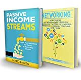 Passive Income Streams + Networking Network Marketing (2 for 1 Bundle): Make Money Online (Work From Home, How To Make Money Online, Make Money From Home, Online Business)