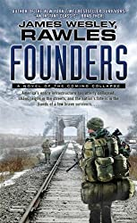 Founders: A Novel of the Coming Collapse by James Wesley Rawles (2013-07-30)