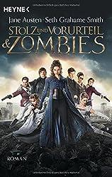 Stolz und Vorurteil und Zombies: Roman by Jane Austen (2016-05-09)
