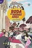 Niveau B1: Boda en Buenos Aires: Lektüre (Colección Los Fernández)
