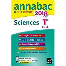 Annales Annabac 2018 Sciences 1re ES, L: sujets et corrigés du bac Première ES, L