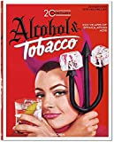 Jim Heimann. 20th Century Alcohol & Tobacco Ads (Ju)