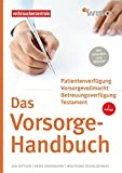 Das Vorsorge-Handbuch: Das Handbuch für Ihre persönlichen Daten,Verträge und Verfügungen (WISO) - Jan Bittler, Wolfgang Schuldzinski, Heike Nordmann
