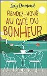 Rendez-vous au café du bonheur par Mongredien