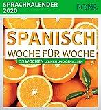 PONS Sprachkalender 2020 Spanisch Woche für Woche: 53 Wochen lernen und genießen