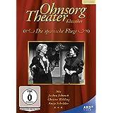 Ohnsorg-Theater Klassiker: Die spanische Fliege