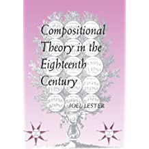 Compositional Theory in the Eighteenth Century Reprint edition by Lester, Joel (1994) Paperback