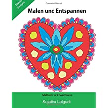 Malen und entspannen: Ein Malbuch für Erwachsene, Liebe, Zen color von Herzen, Inspiration, Entspannung und Meditation, Malen und entspannen für valentinstag, Mandalas