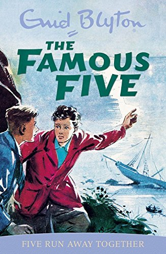 Five Run Away Together: Classic cover edition: Book 3 (Famous Five)