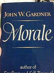 Morale by John W. Gardner (1978-04-01)