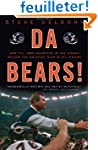 Da Bears!: How the 1985 Monsters of t...