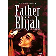 Father Elijah: Eine Apokalypse