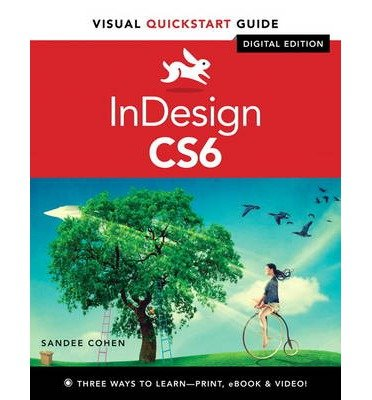By Sandee Cohen ( Author ) [ InDesign CS6 with Access Code Visual QuickStart Guides By Jun-2012 Paperback par Sandee Cohen
