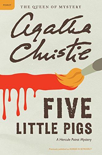 Pdf Download Five Little Pigs Hercule Poirot Mysteries Ebook Epub Kindle By Agatha Christie 3rse54dthfjguj6yh5tr8