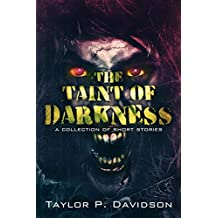 The Taint of Darkness