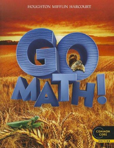 Go Math!: Student Edition Grade 2 2012