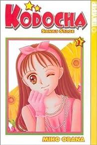 Kodocha: Sana's Stage Vol. 3 by Miho Obana par Miho Obana