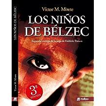 Los niños de Belzéc. Espionaje en la Segunda Guerra Mundial: Thriller en español sobre el nazismo y el holocausto judío. (Saga de Frédéric Poison nº 2)