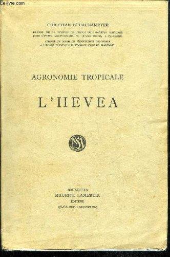 AGRONOMIE TROPICALE L'HEVEA