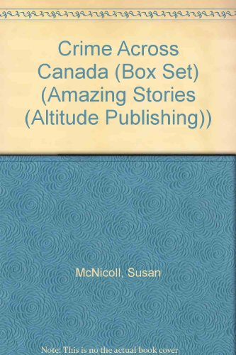 Crime Across Canada (Amazing Stories) por Susan McNicoll