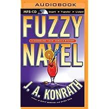 Fuzzy Navel (Jacqueline Jack Daniels Series) by J. A. Konrath (2015-09-01)