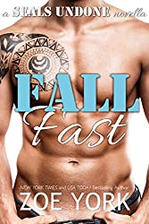 Fall Fast: Navy SEAL erotic romance (SEALs Undone Series Book 5)