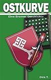 Ostkurve: Eine Bremer Geschichte