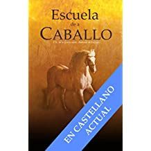 ESCUELA DE A CABALLO (Serie Equitación nº 1)