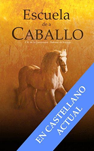 ESCUELA DE A CABALLO (Serie Equitación nº 1) por Luis Miguel Urrechu Reboiro