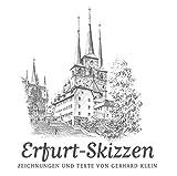 Erfurt-Skizzen - Gerhard Klein