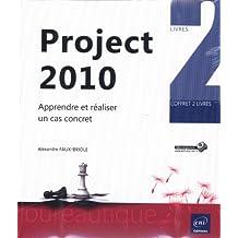 Project 2010 - Coffret de 2 livres : Apprendre et réaliser un cas concret