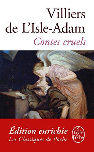 Contes cruels (Classiques t. 5847)