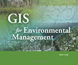 GIS for Environmental Management by Robert Scally (2006-09-01)