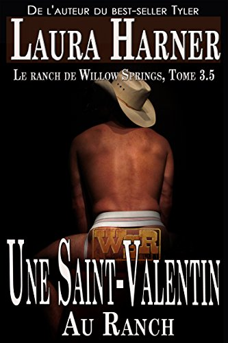 Couverture du livre Une Saint-Valentin au Ranch: Le Ranch de Willow Springs, Tome 3.5