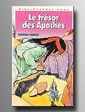 Le Trésor des Apaches (Bibliothèque rose)