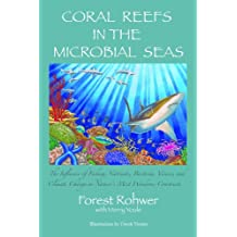Coral Reefs In The Microbial Seas (English Edition)