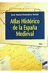 https://libros.plus/atlas-historico-de-la-espana-medieval/