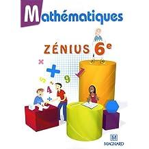 Mathématiques Zénius 6e : Manuel élève