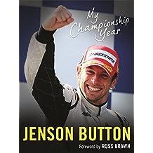 My Championship Year by Jenson Button (2009-11-19)