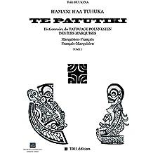 Hamani Haa Tuhuka te Patutiki Tome1 (FRANÇAIS)