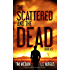 The Scattered and the Dead (Book 0.5)